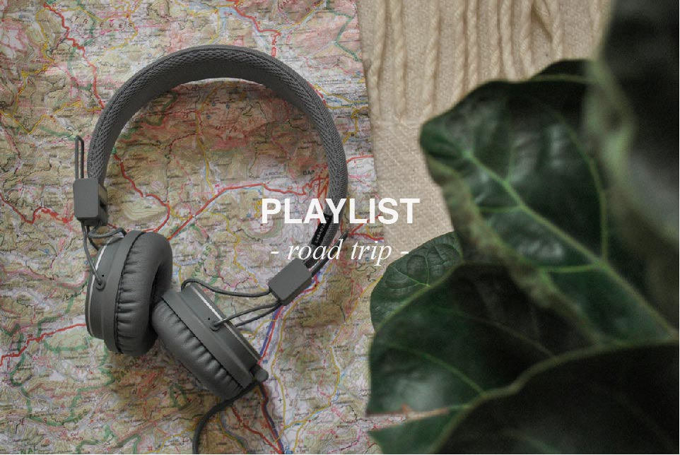 playlist road trip horsdutemps